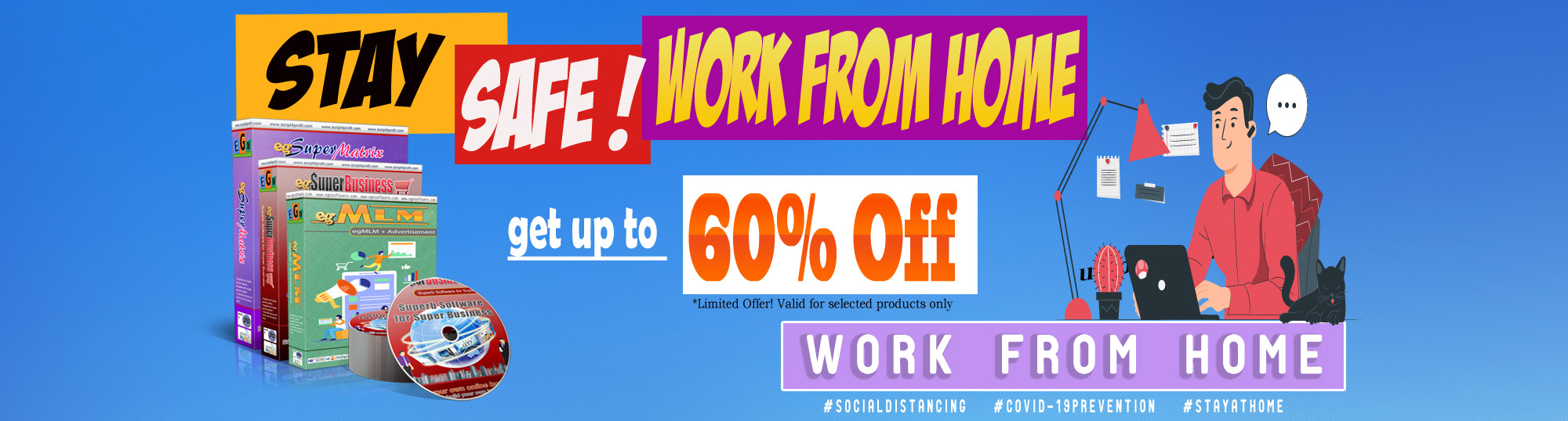 StaySafe! Work From Home, Get 60% OFF